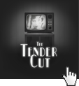 play-thetendercut